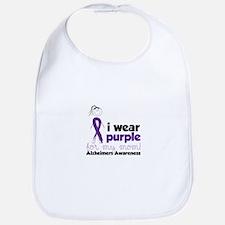 I Wear Purple For My Mom!Alzheimers Awarness Bib
