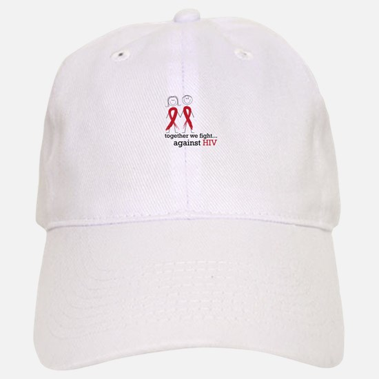 Together We Fight Against HIV Baseball Hat