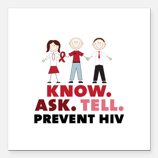 """Know.Ask.Tell.Prevent HIV Square Car Magnet 3"""" x 3"""