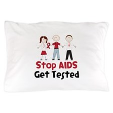 Stop Aids Get Tested Pillow Case