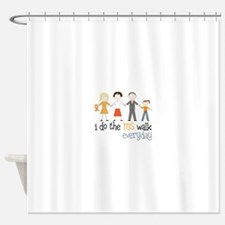 I Do The MS Walk Everyday Shower Curtain