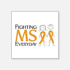 Fighting MS Everyday Sticker