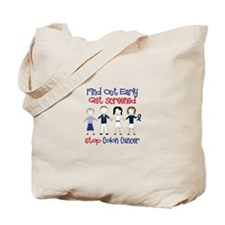 Find Out Early Get Screened Stop Colon Cancer Tote