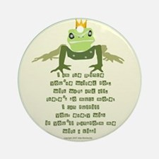 My Frog Prince (For Her) Ornament (Round)
