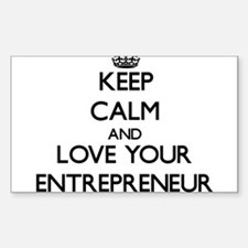 Keep Calm and Love your Entrepreneur Decal