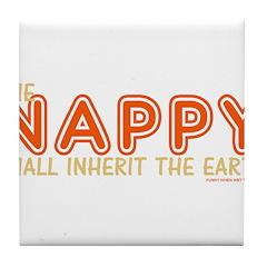 The Nappy Shall Inherit The E Tile Coaster