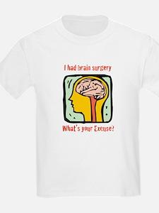 I had brain surgery what's yo T-Shirt