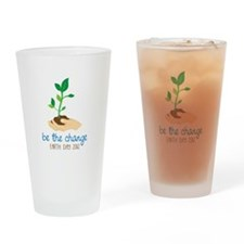 be the change EARTH DAY 2012 Drinking Glass
