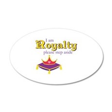 I am Royalty Wall Decal