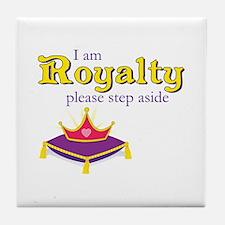 I am Royalty Tile Coaster