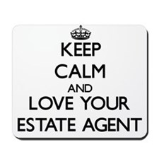 Keep Calm and Love your Estate Agent Mousepad