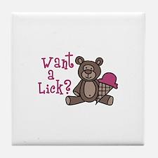 Want A Lick? Tile Coaster