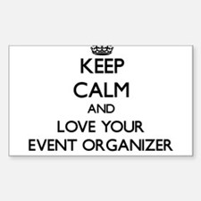 Keep Calm and Love your Event Organizer Decal