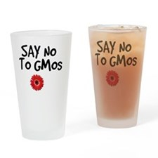 Say No To GMOs Drinking Glass