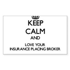 Keep Calm and Love your Insurance Placing Broker S
