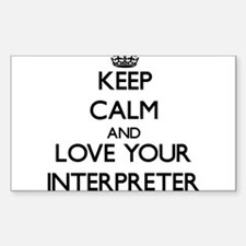 Keep Calm and Love your Interpreter Decal