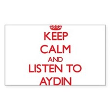 Keep Calm and Listen to Aydin Decal