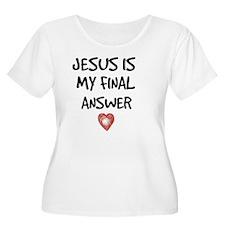 Jesus is  T-Shirt