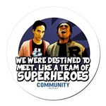 Troy and Abed Superheroes Round Car Magnet