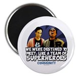 Troy and Abed Superheroes Magnet