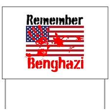 Remember Benghazi Yard Sign
