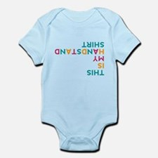 this is my handstand Infant Bodysuit