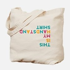 this is my handstand Tote Bag