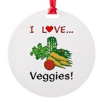 I Love Veggies Round Ornament