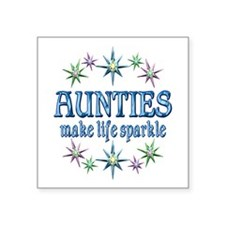 "Aunties Sparkle Square Sticker 3"" x 3"""