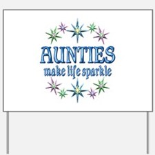 Aunties Sparkle Yard Sign
