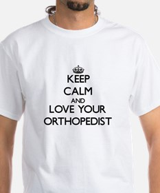 Keep Calm and Love your Orthopedist T-Shirt