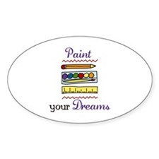 Paint Your Dreams Decal