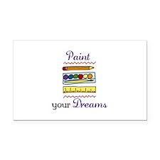 Paint Your Dreams Rectangle Car Magnet