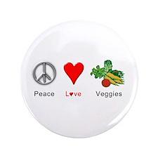"Peace Love Veggies 3.5"" Button"