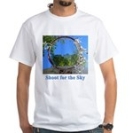 Shoot for the Sky White T-Shirt