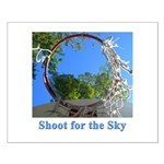 Shoot for the Sky Small Poster