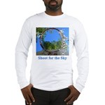 Shoot for the Sky Long Sleeve T-Shirt