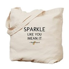 Sparkle Like You Mean It Tote Bag