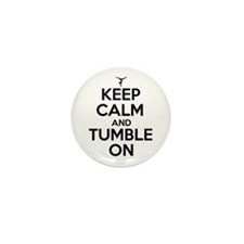 Keep Calm and Tumble On Mini Button (100 pack)