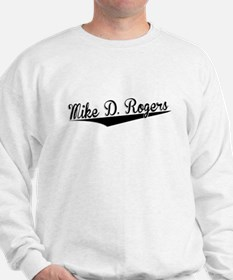 Mike D. Rogers, Retro, Sweatshirt