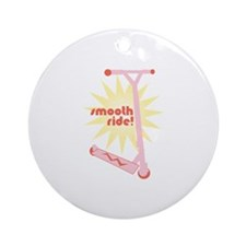 Smooth Ride! Ornament (Round)