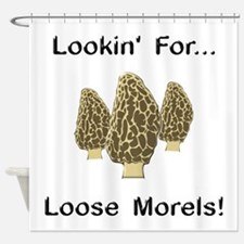 Loose Morels Shower Curtain