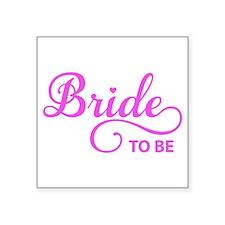 Bride to be Sticker
