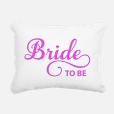 Bride to be Rectangular Canvas Pillow