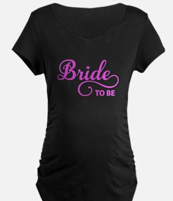 Bride to be Maternity T-Shirt