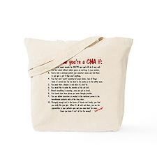 You're A CNA if... Tote Bag