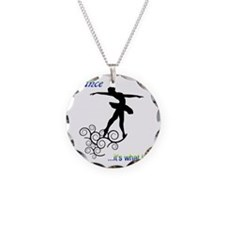 Dance... it's what I do Necklace