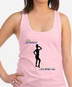 Tap Dance - it's what I do Racerback Tank Top