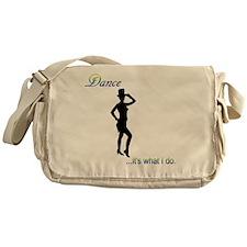 Tap Dance - it's what I do Messenger Bag