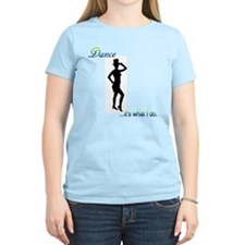 Tap Dance - it's what I do T-Shirt